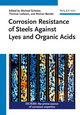 Corrosion Resistance of Steels against Lyes and Organic Acids (3527336796) cover image