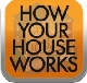 How Your House Works: A Homeowner's Visual Guide to Repair and Maintenance app (WS100096) cover image