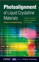 Photoalignment of Liquid Crystalline Materials: Physics and Applications (0470065397) cover image