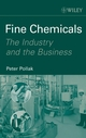 Fine Chemicals: The Industry and the Business (0470124997) cover image