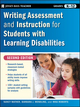 Writing Assessment and Instruction for Students with Learning Disabilities, 2nd Edition (0470230797) cover image