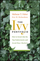 The Ivy Portfolio: How to Invest Like the Top Endowments and Avoid Bear Markets (0470284897) cover image