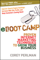 eBoot Camp: Proven Internet Marketing Techniques to Grow Your Business (0470411597) cover image