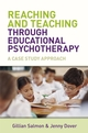 Reaching and Teaching Through Educational Psychotherapy: A Case Study Approach (0470512997) cover image