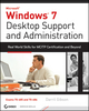 Windows 7 Desktop Support and Administration: Real World Skills for MCITP Certification and Beyond (Exams 70-685 and 70-686) (0470597097) cover image