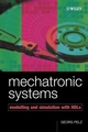 Mechatronic Systems: Modelling and Simulation with HDLs (0470849797) cover image