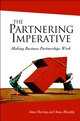The Partnering Imperative: Making Business Partnerships Work (0470851597) cover image