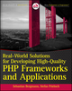 Real-World Solutions for Developing High-Quality PHP Frameworks and Applications (0470872497) cover image