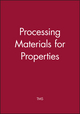 Processing Materials for Properties (0470952997) cover image