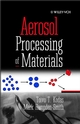 Aerosol Processing of Materials (0471246697) cover image