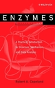 Enzymes: A Practical Introduction to Structure, Mechanism, and Data Analysis, 2nd Edition (0471359297) cover image
