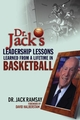 Dr. Jack's Leadership Lessons Learned From a Lifetime in Basketball (0471469297) cover image