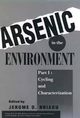 Arsenic in the Environment, Part 1, Cycling and Characterization (0471579297) cover image