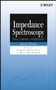 Impedance Spectroscopy: Theory, Experiment, and Applications, 2nd Edition