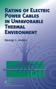Rating of Electric Power Cables in Unfavorable Thermal Environment (0471679097) cover image