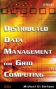 Distributed Data Management for Grid Computing (0471687197) cover image