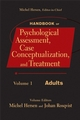 Handbook of Psychological Assessment, Case Conceptualization, and Treatment, Volume 1, Adults (0471779997) cover image