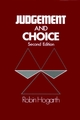 Judgment and Choice, 2nd Edition (0471914797) cover image
