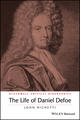 The Life of Daniel Defoe: A Critical Biography (0631195297) cover image