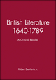 British Literature 1640-1789: A Critical Reader (0631197397) cover image