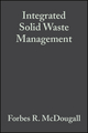 Integrated Solid Waste Management: A Life Cycle Inventory, 2nd Edition (0632058897) cover image