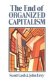 The End of Organized Capitalism (0745600697) cover image