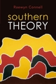 Southern Theory: Social Science And The Global Dynamics Of Knowledge (0745642497) cover image
