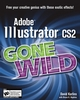 Adobe Illustrator CS2 Gone Wild (0764598597) cover image