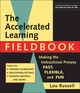 The Accelerated Learning Fieldbook: Making the Instructional Process Fast, Flexible, and Fun, (includes Music CD-ROM) (0787946397) cover image