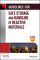 Guidelines for Safe Storage and Handling of Reactive Materials (0816906297) cover image