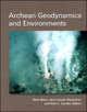 Archean Geodynamics and Environments, Volume 164 (0875904297) cover image