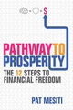 Pathway to Prosperity: The 12 Steps to Financial Freedom (1118523997) cover image