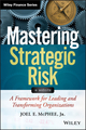 Mastering Strategic Risk: A Framework for Leading and Transforming Organizations (1118757297) cover image