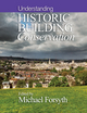 Understanding Historic Building Conservation (1118781597) cover image