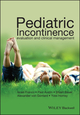 Pediatric Incontinence: Evaluation and Clinical Management (1118814797) cover image