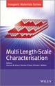 Multi Length-Scale Characterisation: Inorganic Materials Series (1119953197) cover image
