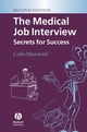 The Medical Job Interview: Secrets for Success, 2nd Edition (1405143797) cover image