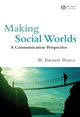 Making Social Worlds: A Communication Perspective (1405162597) cover image