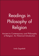 Readings in Philosophy of Religion: Ancient to Contemporary and Philosophy of Religion: An Historical Introduction  (1444314297) cover image