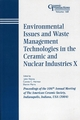 Environmental Issues and Waste Management Technologies in the Ceramic and Nuclear Industries X: Proceedings of the 106th Annual Meeting of The American Ceramic Society, Indianapolis, Indiana, USA 2004 (1574981897) cover image