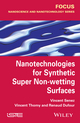 Nanotechnologies for Synthetic Super Non-wetting Surfaces (1848215797) cover image