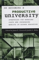 On Becoming a Productive University: Strategies for Reducing Cost and Increasing Quality in Higher Education (1882982797) cover image