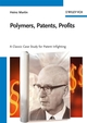 Polymers, Patents, Profits: A Classic Case Study for Patent Infighting (3527318097) cover image