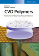CVD Polymers: Fabrication of Organic Surfaces and Devices (3527337997) cover image