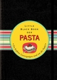 Das Little Black Book der Pasta: Ein bissfestes Lesevergnügen rund um die Nudel (3527678697) cover image