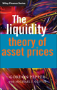 The Liquidity Theory of Asset Prices (0470027398) cover image