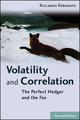 Volatility and Correlation: The Perfect Hedger and the Fox, 2nd Edition (0470091398) cover image
