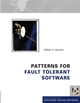 Patterns for Fault Tolerant Software (0470319798) cover image