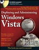 Deploying and Administering Windows Vista Bible (0470439998) cover image