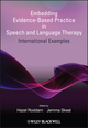 Embedding Evidence-Based Practice in Speech and Language Therapy: International Examples (0470743298) cover image